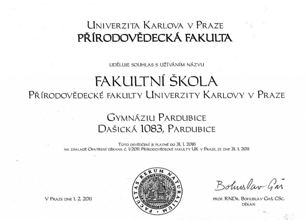 Naše gymnázium je Fakultní školou Přírodovědecké fakulty Univerzity Karlovy v Praze. Toto ocenění jsme získali na základě výsledků našich studentů a doporučení našich absolventů, kteří na Přírodovědecké fakultě studují.