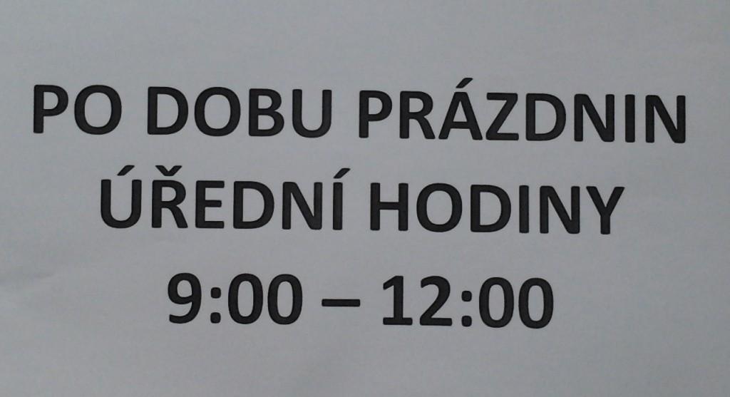 úřední hodiny během prázdnin: 9:00 až 12:00